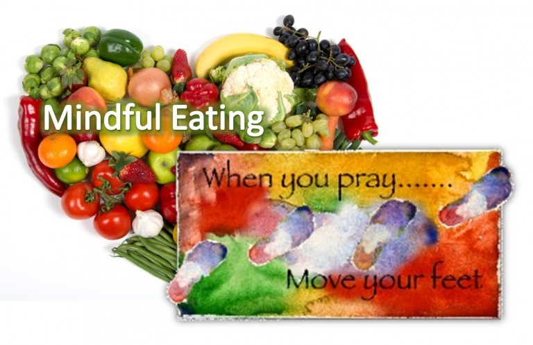 Prayerful Moving. Mindful Eating. ~ An All-Congregation Lenten Spiritual Practice